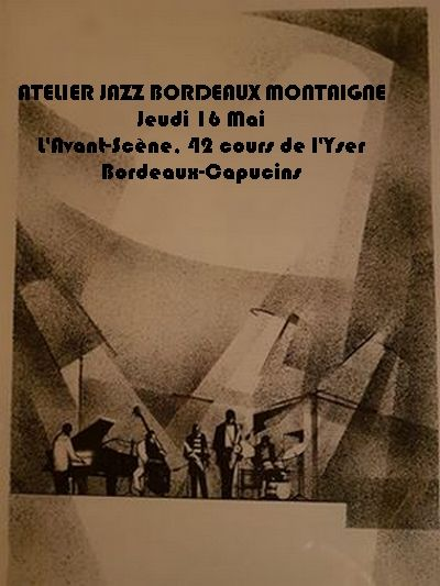 Atelier Jazz Bordeaux Montaigne